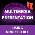 Multimedia Presentation Using Mind Science