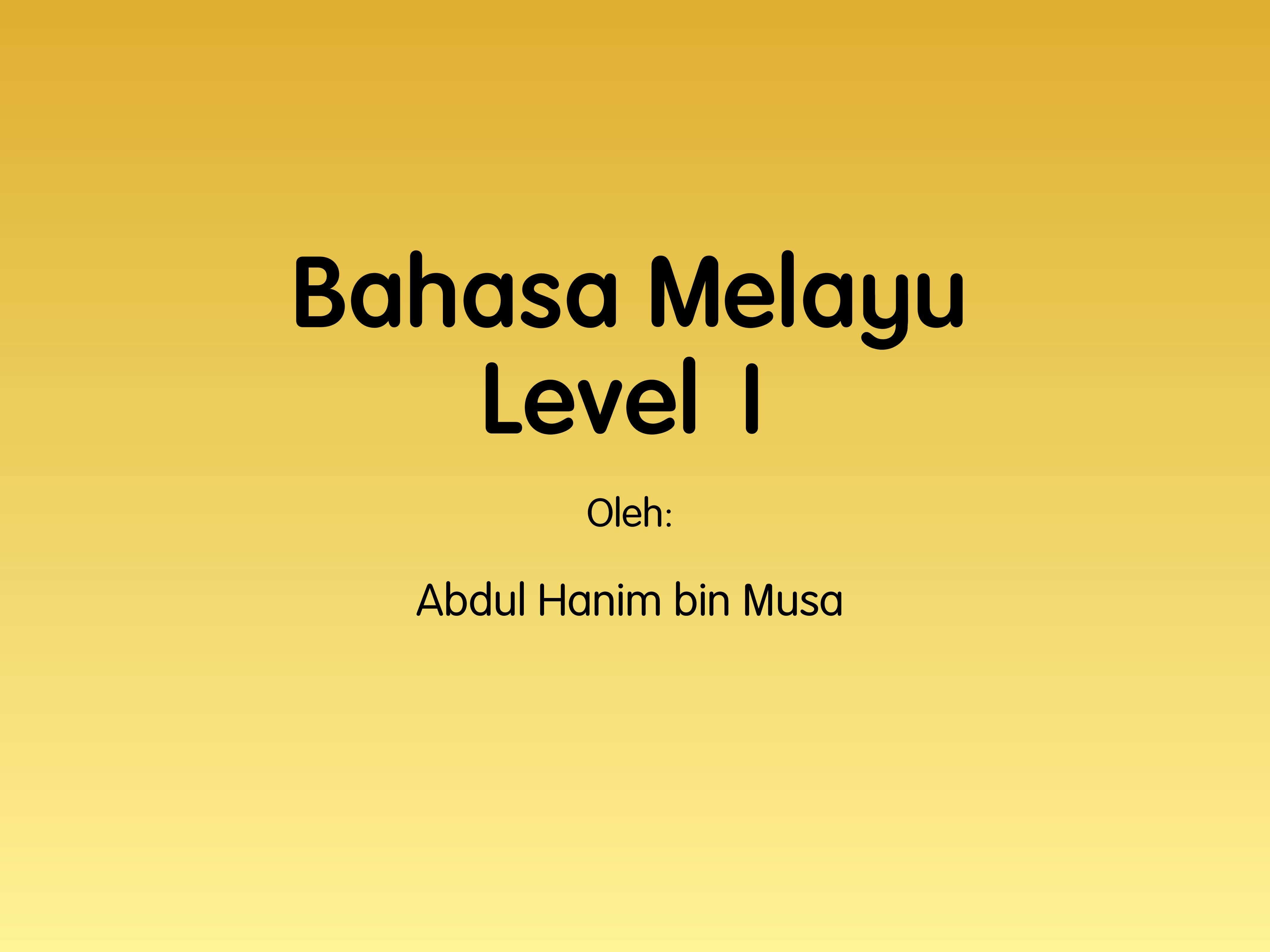 Pronunciation System in Malay - Sebutan Bahasa Melayu